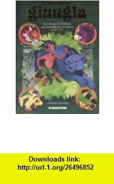 Il libro della giungla. Libro pop-up (9788841841037) Matthew Reinhart , ISBN-10: 8841841036  , ISBN-13: 978-8841841037 ,  , tutorials , pdf , ebook , torrent , downloads , rapidshare , filesonic , hotfile , megaupload , fileserve