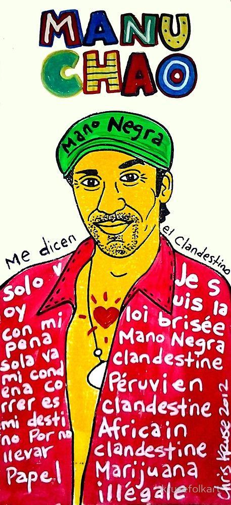«Manu Chao Reggae Ska Pop Folk Art» de krusefolkart