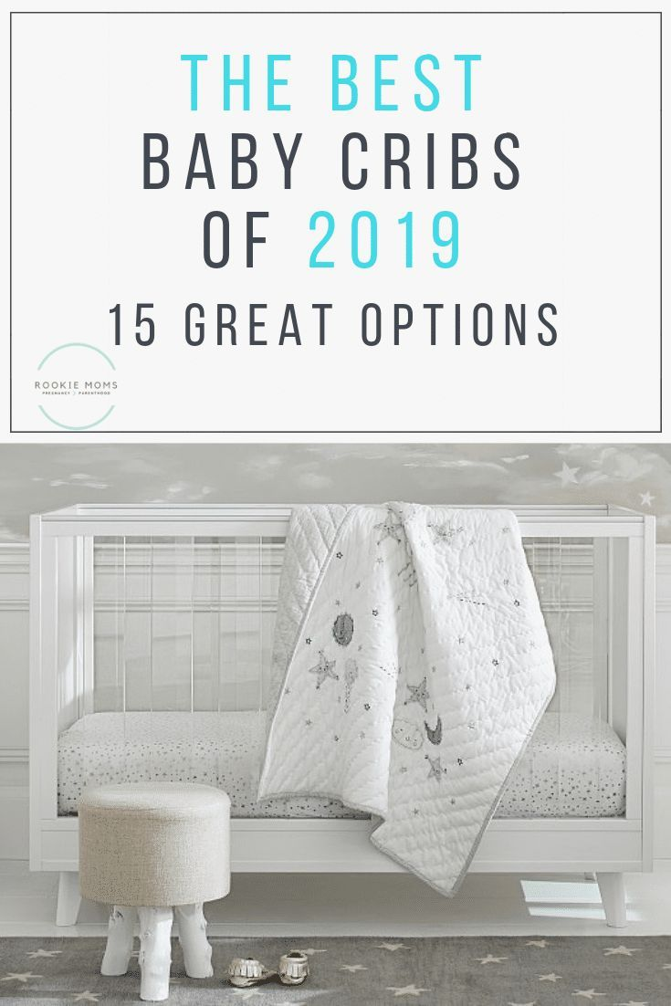 Best Baby Cribs 2019 Best Baby Cribs for 2019! A Look at the Cutest and Safest cribs