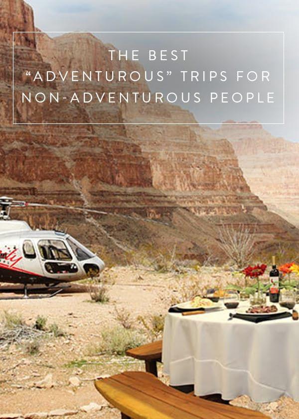 "The Best ""Adventurous"" Trips for Non-Adventurous People via @PureWow"