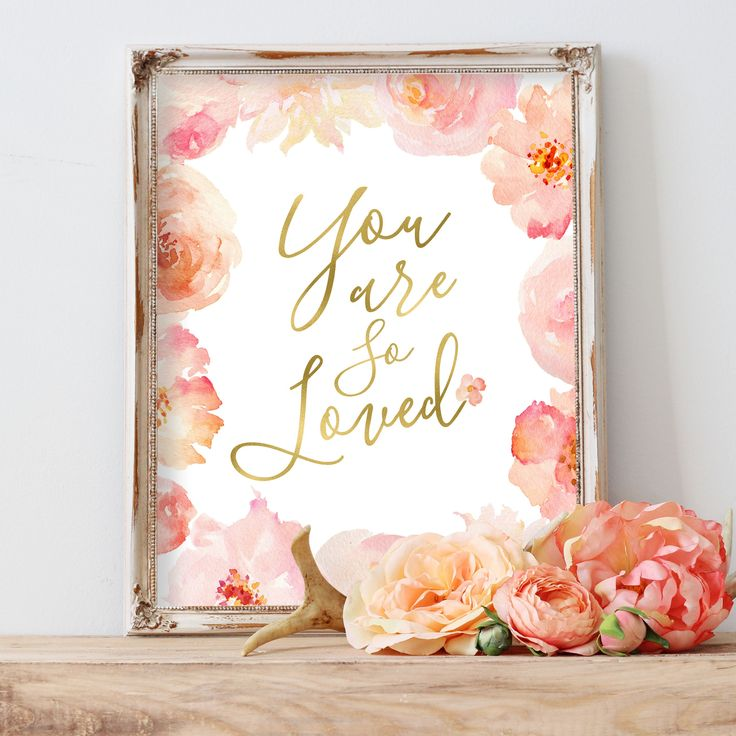 Floral Whimsy Collection - You Are So Loved - Print