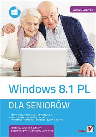 """""""Windows 8.1 PL. Dla seniorów""""   #helion #ksiazka #informatyka #windows8.1"""
