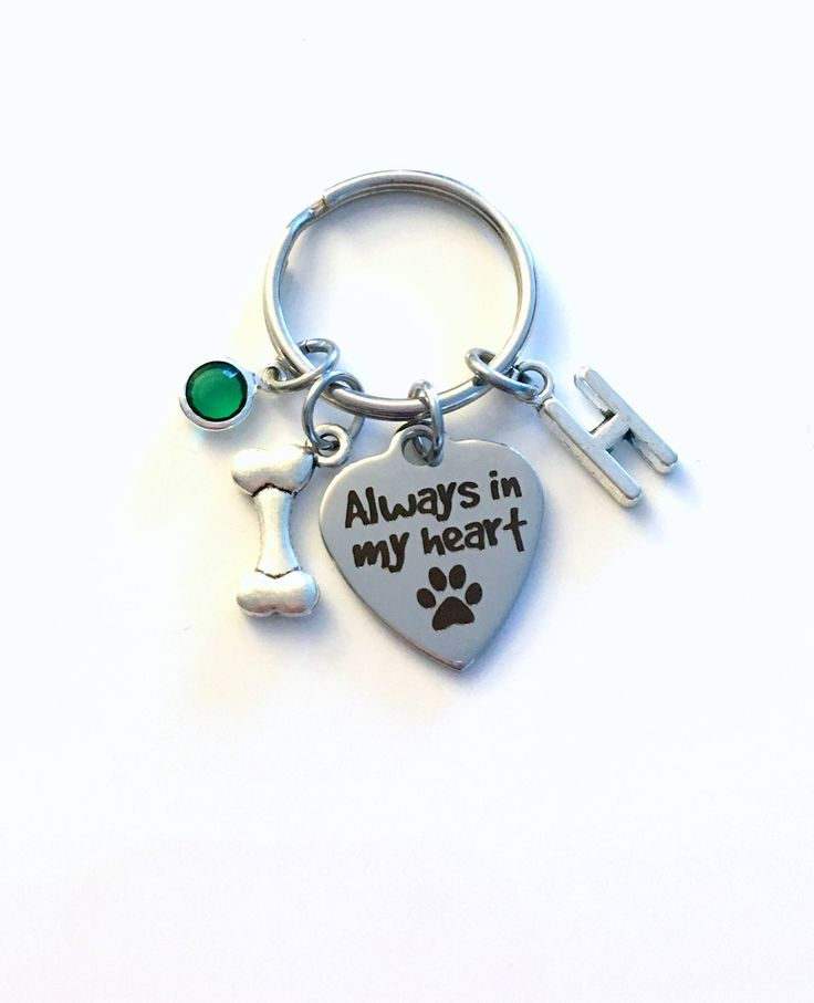 Loss of Dog Keychain, Always in my heart Key Chain, Doggie Keyring, Gift for Sympathy Letter initial him Birthstone Initial Present Jewelry by aJoyfulSurprise on Etsy
