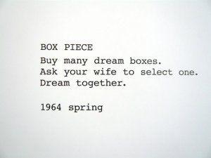 Yoko Ono - Box Piece 1964