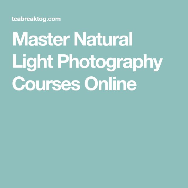 Master Natural Light Photography Courses Online