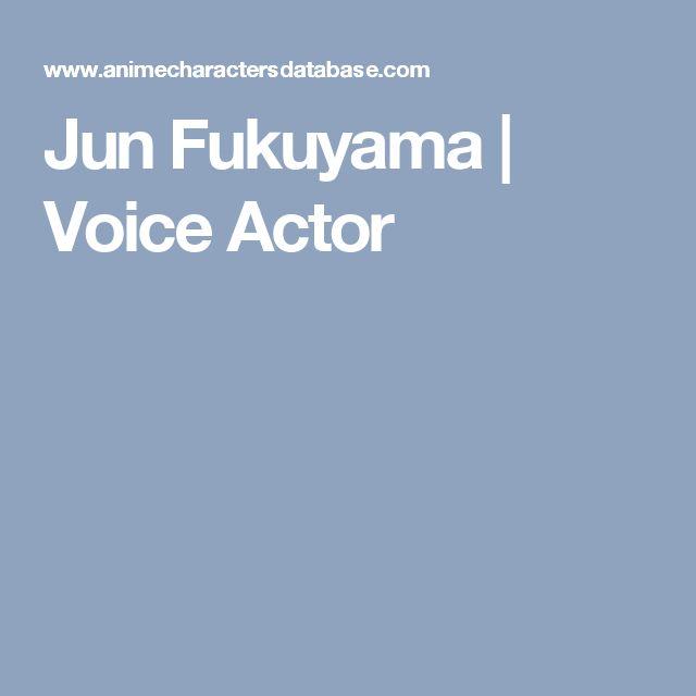 Jun Fukuyama | Voice Actor