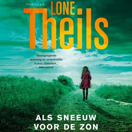 Als sneeuw voor de zon | Lone Theils: Een geweldige pageturner die de tradities van de Engelse en Scandinavische thrillers naadloos…