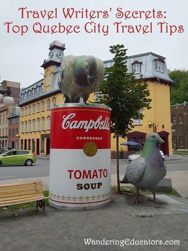 Travel Writers' Secrets: Top Quebec City Travel Tips