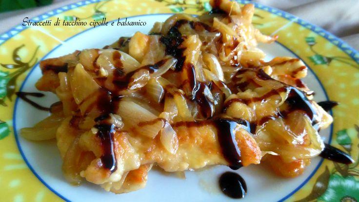 Straccetti+di+tacchino+cipolle+e+balsamico