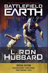 Hard Science Fiction, L. Ron Hubbard - Battlefield Earth Special Edition: Scien - http://lowpricebooks.co/2016/10/battlefield-earth-special-edition-scien/