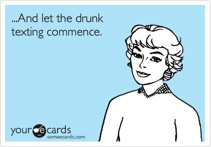 someecards: Time, Drunk Text, Ecards