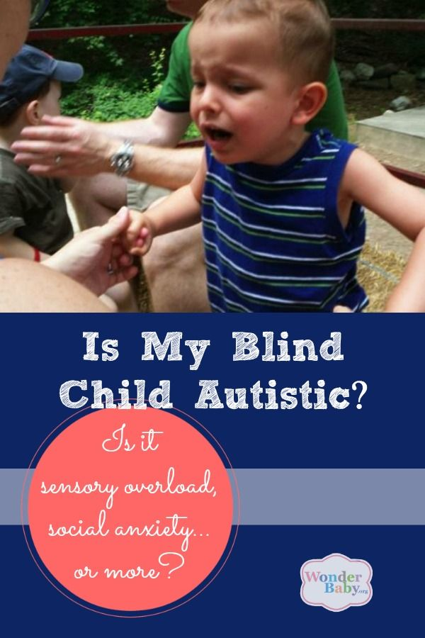 Is My Blind Child Autistic?