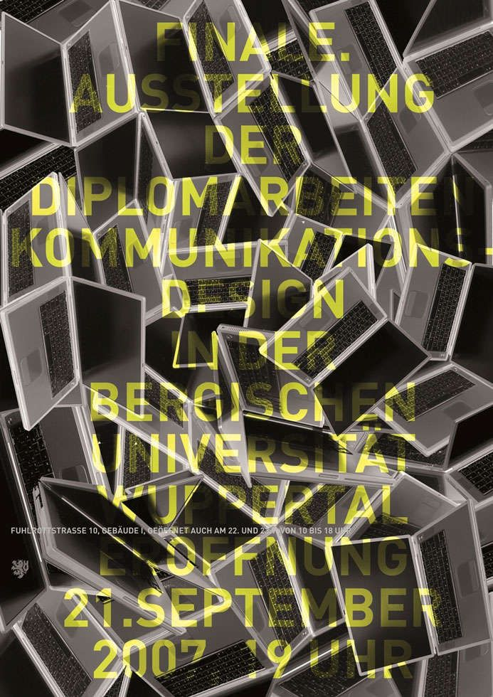 """"""" Finale. Ausstellung der Diplomarbeiten Kommunikationsdesign an der Bergische Universität Wuppertal, 2007 """" 84 x 119 cm, 2007   """" Finale. Exhibition of the Diploma works of the department  Communication Design at the University of Wuppertal, 2007 """" 84 x 119 cm, 2007 - Arbeitsgemeinschaft für visuelle und verbale Kommunikation Uwe Loesch - 2007 _ #Poster #Affiche #GraphicDesign"""