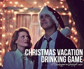This is my favorite blog! Glad someone else acknowledges Christmas in july lol..Little Baby Garvin: Christmas Vacation Drinking Game