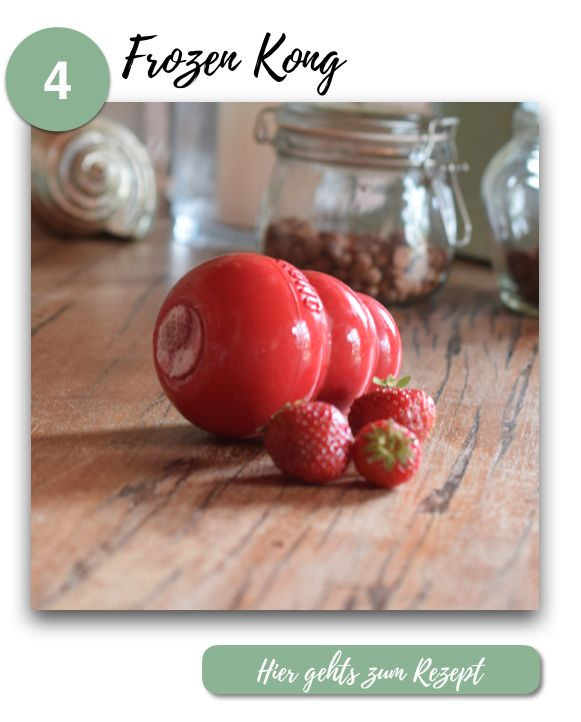 Hunde-Snacks selber machen // 5 einfache Rezepte mit Erdbeeren / Kong