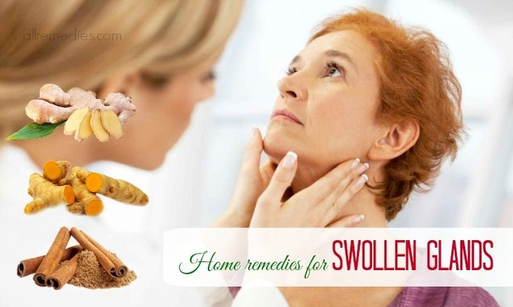 44 home remedies for swollen glands in neck and throat can give you a relief for swelling and pain