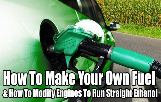 Make Your Own Fuel, Alcohol Fuel Basics, shtf, prepping, frugal, diy, howto, cheap, how to make fuel, diy fuel, bi-fuel, ethanol,how to make ethanol,