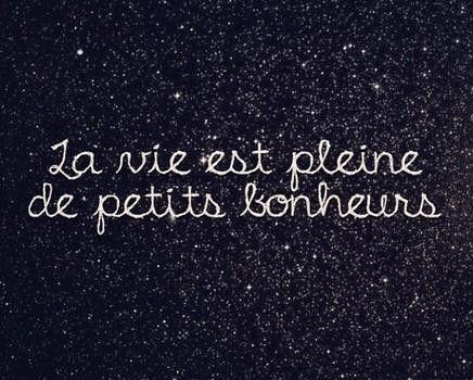 La vie est pleine de petits bonheurs - Life is full of little pieces of happiness
