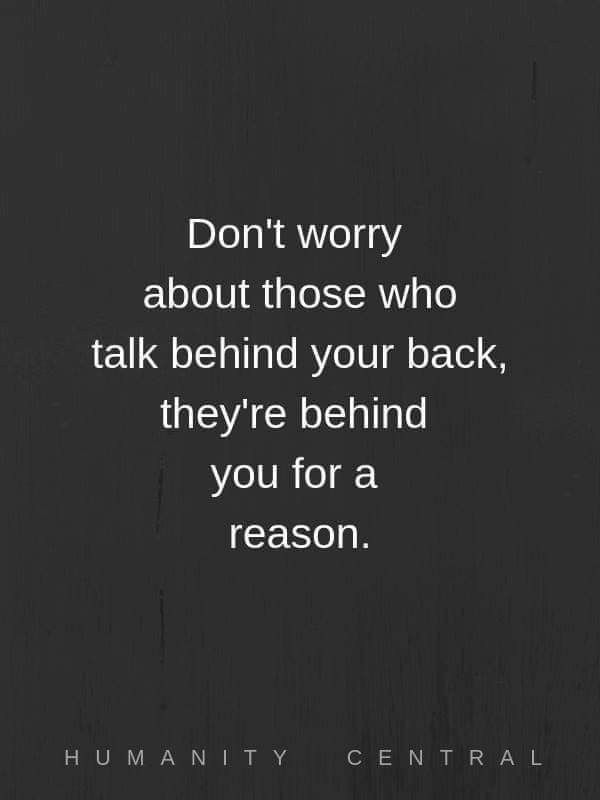 Pin By Haunted History Jaunts On Dark To Light Quotes Light Quotes Funny Quotes Talking Behind Your Back