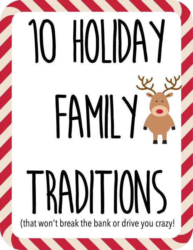 10 Fun Holiday Traditions that won't cost a lot or stress you out! Cute ideas to keep the focus on the true meaning of Christmas and making memories! #holidaymeans