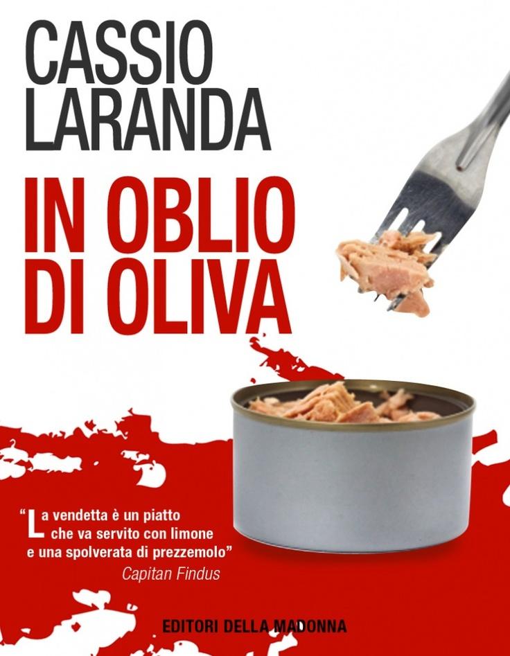 In oblio di oliva. Cassio Laranda