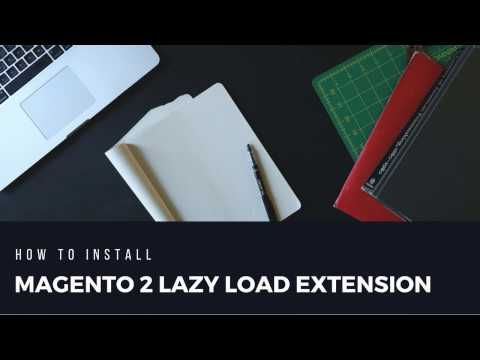 How to install magento 2 lazy load extension - YouTube