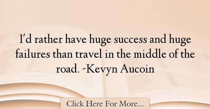 Kevyn Aucoin Quotes About Success - 65769