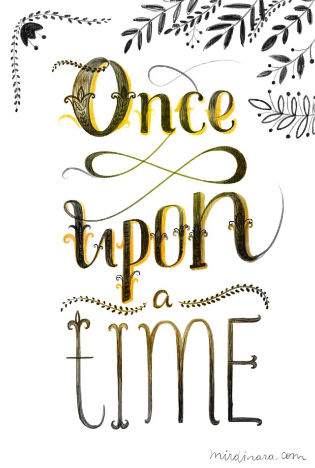 "Start with ""once upon a time"" and write about your leaving the house today...see what happens next."
