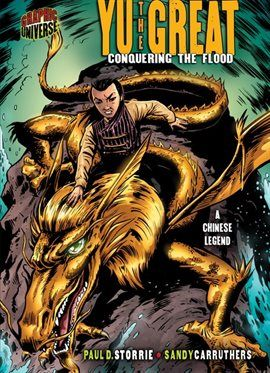 Yu the Great: Conquering the Flood (A Chinese Legend) Comic undefined - hoopla digital