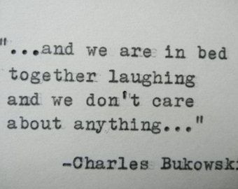 CHARLES BUKOWSKI Quote Hand Typed Quote Made with Vintage Typewriter Bukowski Love Quote