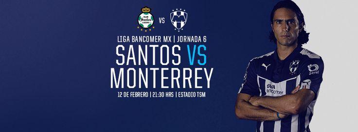 ¡Con el apoyo de la Mejor Afición, #VamosRayados a la Jornada 6 de la LIGA Bancomer MX: Club Santos vs. Club de Futbol Monterrey el 12 de febrero a las 21:30hrs.