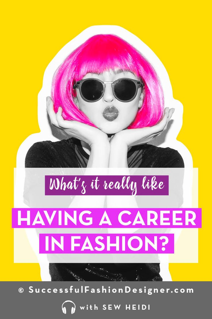 Thinking about working in the fashion industry? Learn what it's really like working as a fashion designer. Click to listen to the latest episode of the Successful Fashion Designer podcast with Sew Heidi for expert industry advice on the truth about careers in fashion. #fashiondesigners #fashiondesigner #fashiondesign #careeradvice #jobsearch #careeradvice