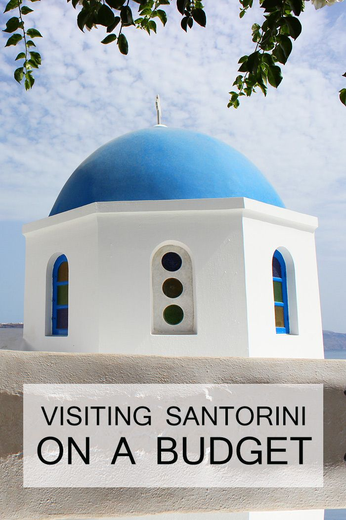 How To Visit Santorini On A Budget | Wonder Forest