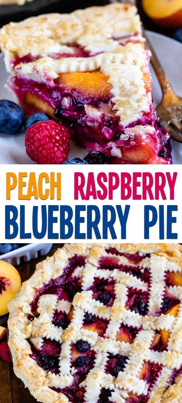 Raspberry Peach Blueberry Pie Crazy For Crust Recipe Easy Blueberry Pie Recipe Peach Recipe Fruit Pie Recipe