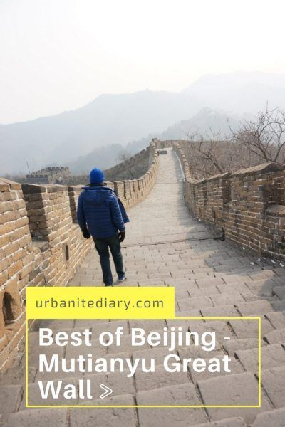 Best Great Wall To Visit – Mutianyu Great Wall. Lesser crowd & better enjoyment