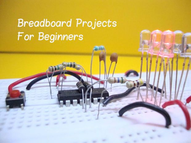 10 Breadboard Projects For Beginners by Saiyam {16 steps} [Projects include: Musical Bell; IR Remote Tester; Static Electricity; Detector; Ticking Bomb; The Fading LED; Light Activated LED; Dark Activated LED; LED Dimmer; Single Chip Electronic Dice ; Manual Counter]