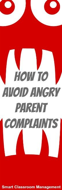 Smart Classroom Management: How to Avoid Angry Parent Complaints