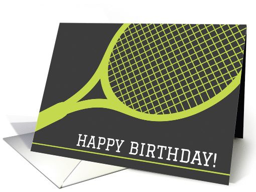 A modern and masculine, tennis themed happy birthday card featuring a green tennis racket on a dark gray background. White text in a sporty, college style font: Happy Birthday! Ideal for wishing a tennis player or fan a happy birthday. Add your own text inside.