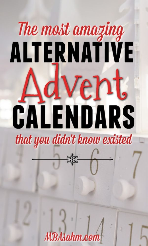 Amazing Alternative Advent Calendars That You Didn T Know Existed