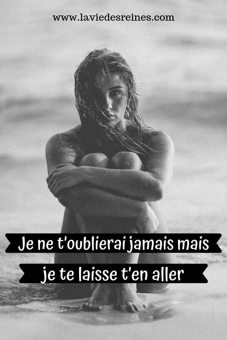 Je Te Quitte Parce Que Je T Aime : quitte, parce, T'oublierai, Jamais, Laisse, Aller., #laviedesreines, #peinedamour, #relation, #developpementpersonn…, Peine, D'amour,, N'oublie, Jamais,, Oublie