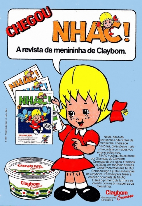 ...ter tido ao menos uma das revistinhas da Margarina Claybom com a Menininha Nhac! (1982).
