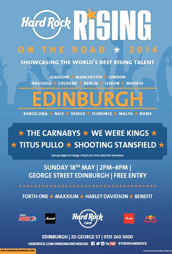In Edinburgh?! Join us for the #HardRockRisingOnTheRoad truck tour on Sunday 18th May on George Street with special performances from TITUS PULLO, SHOOTING STANSFIELD, WE WERE KINGS and THE CARNABYS! #Edinburgh
