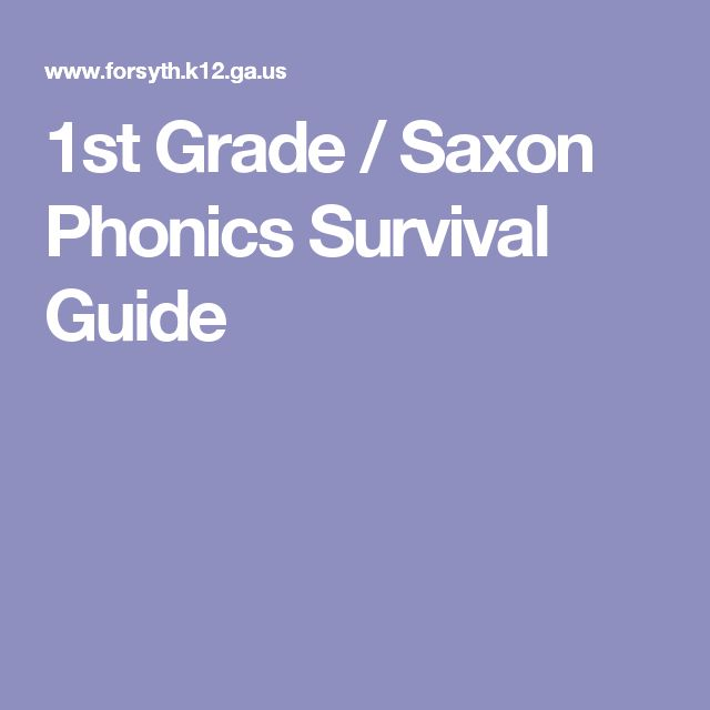 1st Grade / Saxon Phonics Survival Guide