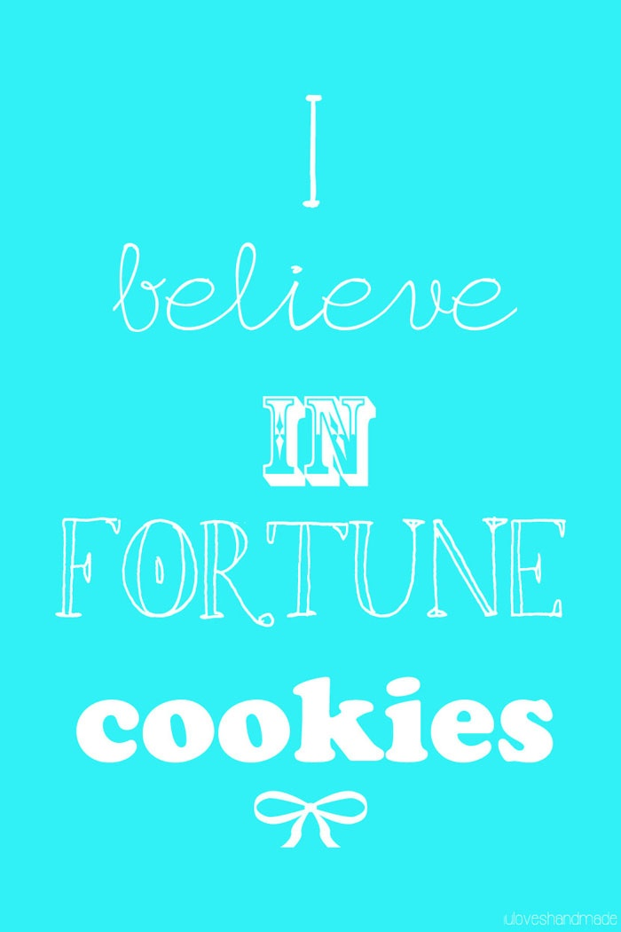 lu loves handmade: Free download: I believe in fortune cookies