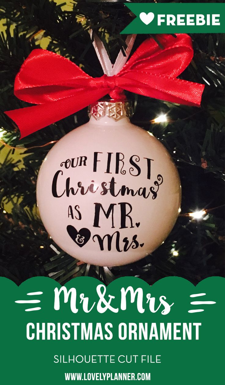 """Free cut file to create your own """"our first Christmas as Mr&Mrs"""" ornament with vinyl - Silhouette Studio cut file included."""