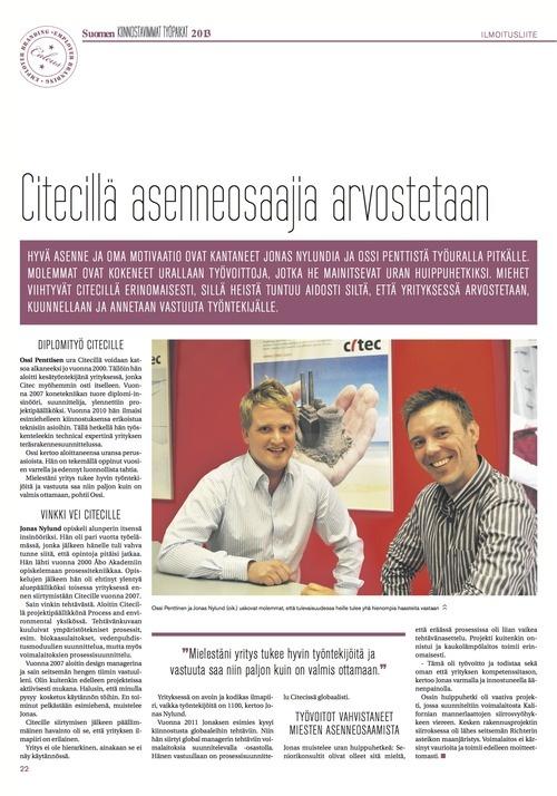 Iltasanomien (IS 28.3.2013) välissä olevassa Suomen kiinnostavimmat työpaikat 2013 -liitteessä artikkelini Citecillä asenneosaajia arvostetaan: