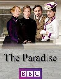 The Paradise. Wonderful, really enjoyed it.