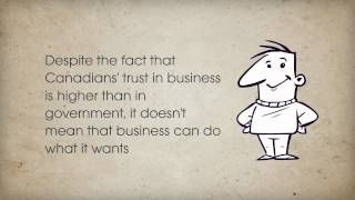 Since the financial crisis of 2008 there has been a significant change in the trust environment in Canada. Canadians have become less trusting of government and appear to feel that business must now lead the debate for change. There is a trust in business to innovate, unite and deliver in a way that government can't.