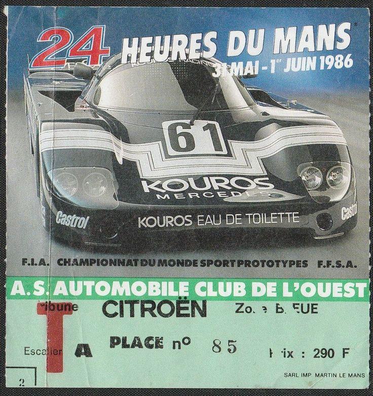 LE MANS 24 HOURS HEURES 1986 GENERAL ENTRANCE TICKET PASS KOUROS MERCEDES C9