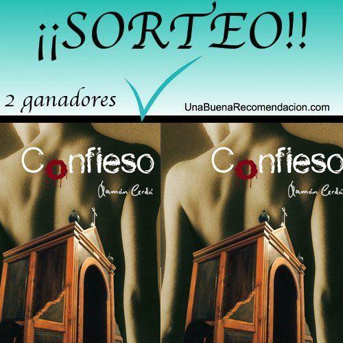 Sorteo 2 Ejemplares Confieso de Ramón Cerdá